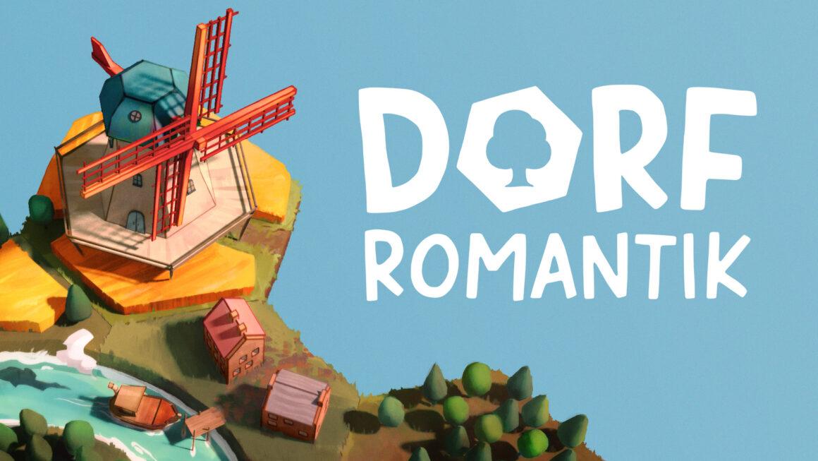 Dorfromantik – İlk Bakış